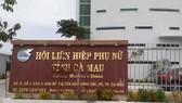Trụ sở Hội liên hiệp phụ nữ tỉnh Cà Mau