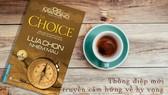 Cuốn sách sẽ giúp độc giả tìm ra sự lựa chọn sáng suốt, thông thái cho cuộc đời mình