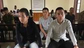 Các bị cáo tại phiên tòa xét xử