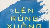 Tập sách Lên rừng xuống biển: Tri ân những vùng đất