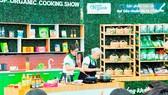 Chuyên gia ẩm thực giới thiệu cách chế biến thực phẩm Organnic