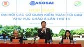 Lãnh đạo 46 cơ quan kiểm toán tối cao châu Á sẽ đến Việt Nam