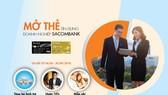 Đặc quyền toàn diện  khi mở thẻ tín dụng doanh nghiệp Sacombank