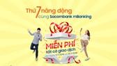 """""""Thứ 7 năng động"""" với MBanking Sacombank"""