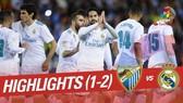 Malaga - Real 1-2: Vắng Ronaldo, Isco rực sáng, Real giành tốp 3