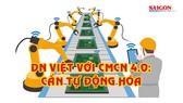 DN Việt với CMCN 4.0: Cần tự động hóa