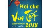 Giảm giá đến 50% tại Hội chợ Vui Tết - Happy Tet Fair 2018