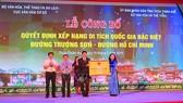 Tiếp nhận Bằng Xếp hạng Di tích Quốc gia đặc biệt Đường Trường Sơn - Đường Hồ Chí Minh