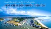 Cảng tàu khách quốc tế Tuần Châu: Một điểm đến nhiều tiện ích