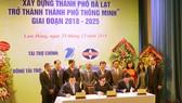 Lễ công bố UBND thành phố Đà Lạt và Tập đoàn VNPT ký kết biên bản ghi nhớ hợp tác trong việc xây dựng Đà Lạt trở thành smartcity.