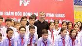 Ryan Giggs đã có chuyến thăm, làm việc tại tỉnh Nghệ An và tỉnh Hà Tĩnh