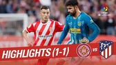 Girona - Atletico Madrid 1-1: Jonas Ramalho đốt đền, HLV Simeone may mắn thoát thua