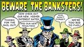 Tội lỗi ngân hàng Phố Wall (kỳ 3)