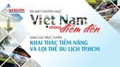 Lễ ra mắt Chuyên mục Việt Nam Những Điểm Đến