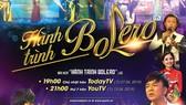 """""""Hành trình Bolero"""" - Mini show ca nhạc đặc sắc của những danh ca trữ tình Việt Nam"""