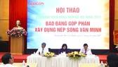 150 đại biểu tham dự hội thảo: Báo đảng góp phần xây dựng nếp sống văn minh