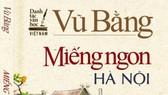 """Thu hồi cuốn sách """"Miếng ngon Hà Nội""""  của Nhà xuất bản Dân trí"""