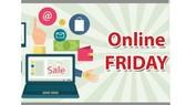 Online Friday 2017 - Du lịch, vận tải,  thời trang, viễn thông hút khách
