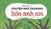 Bộ sách Chuyện nhà Okashiki là một món quà đặc biệt cho các bé nhân dịp mùa hè