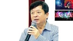 """Chủ tịch Hội Nhạc sĩ Việt Nam nói gì về """"thảm họa"""" từ lễ hội âm nhạc?"""
