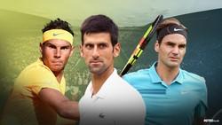 """""""Bộ 3 Titan"""" Federer, Djokovic và Nadal"""