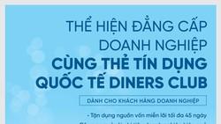 Ngập tràn ưu đãi từ thẻ TDQT VietinBank Diners Club