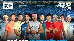 K+ sở hữu bản quyền phát sóng giải ATP World Tour Series 2019-2023