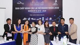 CLB Doanh nhân 2030 có nữ chủ tịch đầu tiên