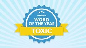 """牛津詞典公佈 2018 年度熱詞""""有毒""""。(圖源:互聯網)"""
