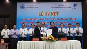 UBND TP Đà Nẵng và Tập đoàn VNPT ký kết hợp tác triển khai xây dựng thành phố thông minh giai đoạn 2018 - 2010