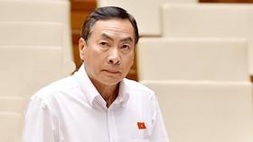 Ông Phạm Văn Hòa - Ủy viên Ủy ban Pháp luật của Quốc hội
