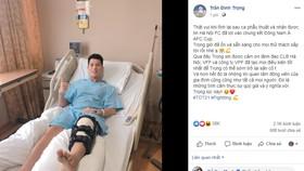 Đình Trọng bày tỏ trên trang cá nhân sau khi phẫu thuật thành công tại Singapore.