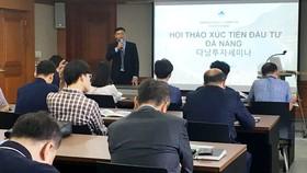 Phó Chủ tịch UBND TP Đà Nẵng Hồ Kỳ Minh mời các doanh nghiệp Hàn Quốc đầu tư vào Đà Nẵng