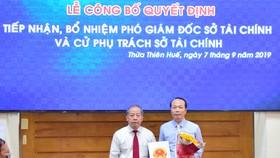 Bổ nhiệm Phó Chủ nhiệm Ủy ban Kiểm tra Tỉnh ủy Thừa Thiên - Huế làm Phó Giám đốc Sở Tài chính