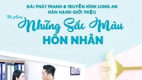 """""""Những sắc màu hôn nhân"""" - phim Việt 21 giờ trên LA34"""