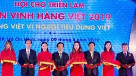 """Khai mạc Hội chợ triển lãm """"Tôn vinh hàng Việt 2019"""""""