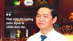 Phát triển thị trường nước ngoài là chiến lược lớn của HBC