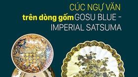 Cúc Ngự Văn trên dòng gốm Gosu Blue - Imperial satsuma