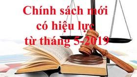 Văn bản mới có hiệu lực từ tháng 5-2019