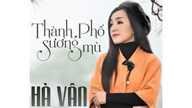 """Hà Vân tái xuất với album về Đà Lạt sau 2 năm """"ở ẩn"""""""