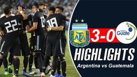 Giao hữu, Argentina - Guatemala 3-0: Không Messi, Argentina cũng quá mạnh