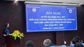Chiến lược thông tin đối ngoại góp phần đẩy mạnh hội nhập quốc tế