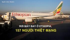 Rơi máy bay ở Ethiopia, 157 người thiệt mạng