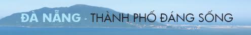 Đà nẵng - Thành phố đáng sống