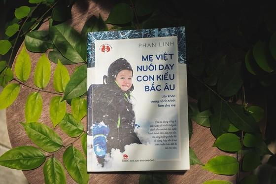 Mẹ Việt nuôi dạy con kiểu Bắc Âu ảnh 2