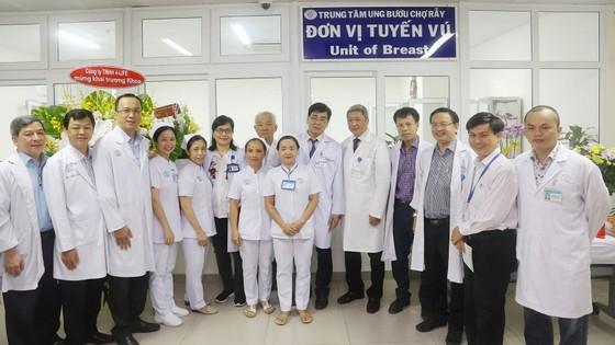 Bệnh viện Chợ Rẫy đưa vào hoạt động Đơn vị tuyến vú ảnh 1