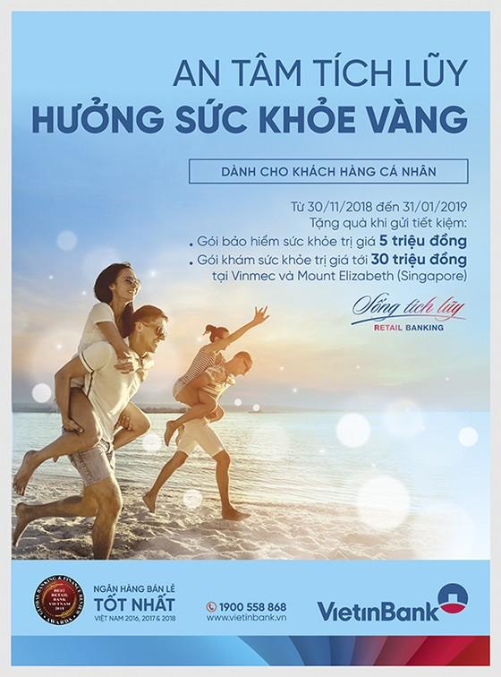 Cùng VietinBank an tâm tích lũy hưởng sức khỏe vàng ảnh 1