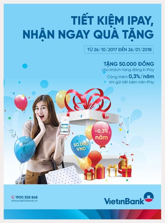 VietinBank cộng thêm lãi suất gửi tiết kiệm cho khách hàng mới ảnh 1