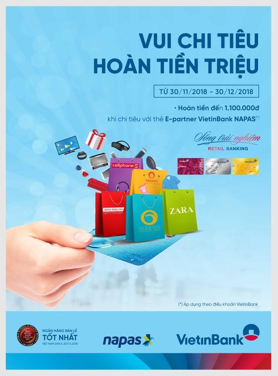 Vui chi tiêu - Hoàn tiền triệu với thẻ E-Partner VietinBank NAPAS ảnh 1