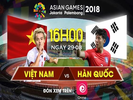 Trận bán kết ASIAD 2018 giữa Olympic Việt Nam và Olympic Hàn Quốc được trực tiếp trên phần mềm Onme